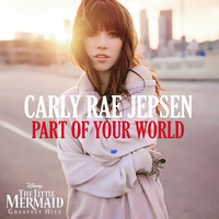 Single|Part Of Your World|Carly Rae Jepsen. by Heart-Attack-Png