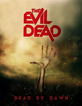 The Evil Dead - Dead By Dawn by E-X-O-G-E-N