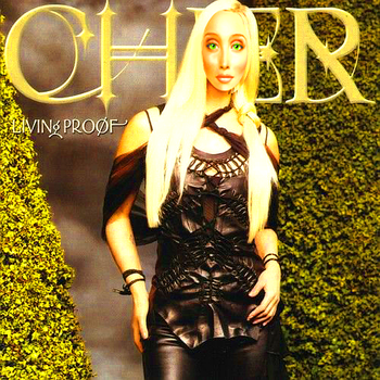 Cher Living Proof - Reconceptualized by TheNinthWaveTNW