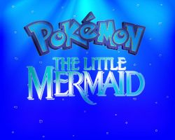 Pokemon: The Little Mermaid p1