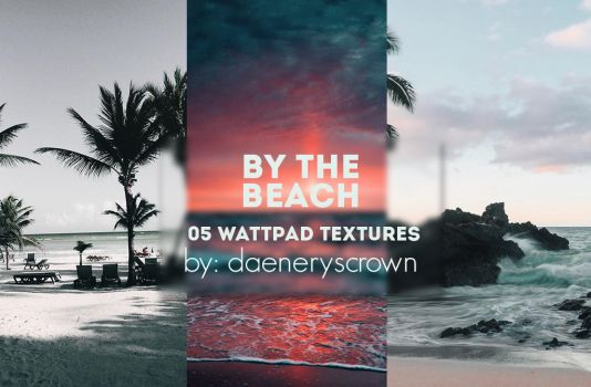 Texture Pack #10 - By The Beach by daeneryscrown