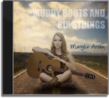 Muddy Boots and Six Strings CD Cover by DJMadameNoir