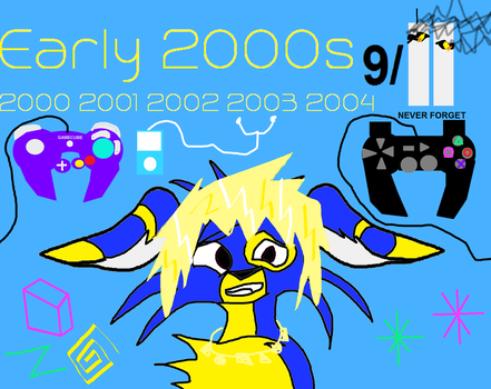 Early 2000s by Laseralphacanine