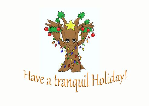 Have a Tranquil Holiday! by AbsoluteApril