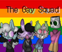 The gay squad! by Pastel-Strawberry