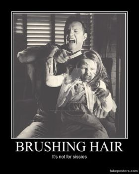Brushing hair is not for sissies by PeriwinklePaisley