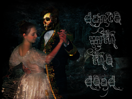 Dance With The Dead by BerlinlavsMarie