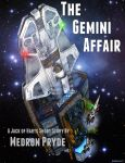 The Gemini Affair by MedronPryde
