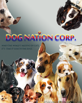 Dog Nation Corp Poster 2 by Cinemutt14