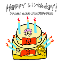 Happy birthday! by AKA-38CAUTION
