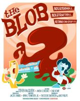 Beware of the Blob by Montygog