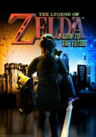 The Legend of Zelda: A Link to the Future (Poster) by robertllynch