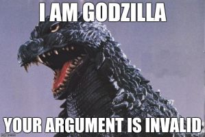 Your Argument Is Invalid by JapaneseGodzilla1954