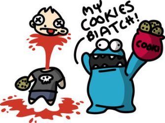 Don't funk with his cookies... by kidsrsmelly