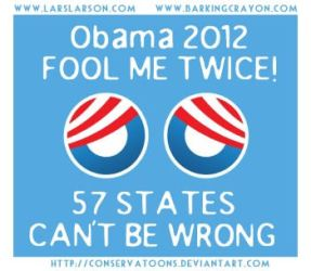 Obama 2012:  Fool Me Twice by Conservatoons