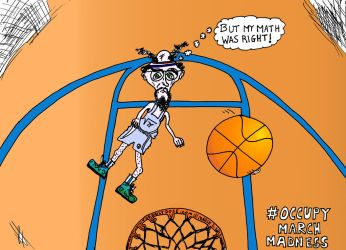 Occupy March Madness Cartoon by amazingn3ss