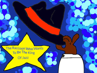 The Raccoon Who Wants to be King of Jazz by conlimic000