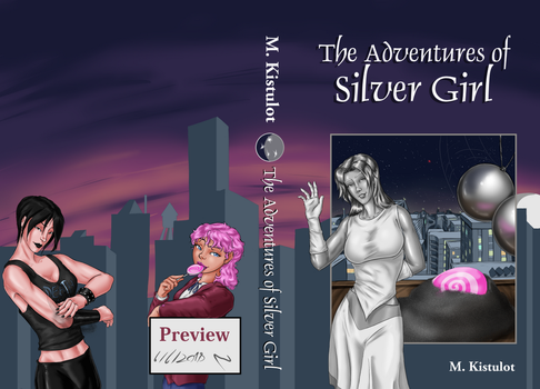 The Adventures of Silver Girl, Print Edition Cover by RDishon