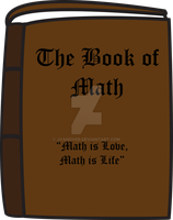 The Book of Math, Our Lord and Savior by JVanover