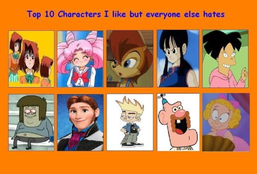 My Top 10 Characters I Like But Everyone Hates by JesterOfLullaby
