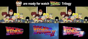 Loud House x BTTF 1: They're ready for BTTF by RoseMary1315