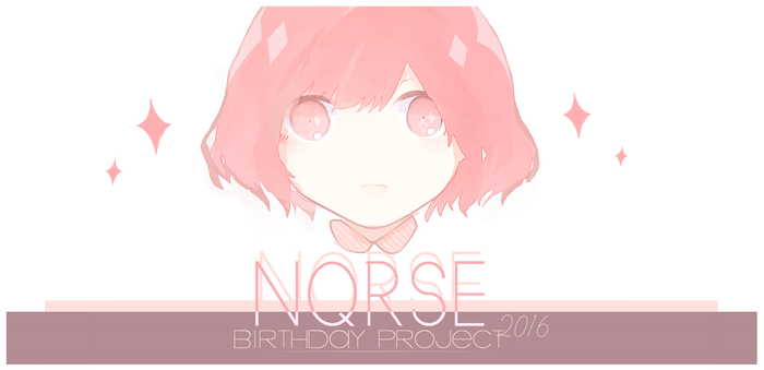 nqrse B'day Project 2016! by Chi-Colate