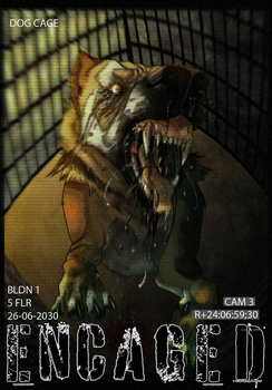 ENCAGED::.. Poster by TheWolfMadness