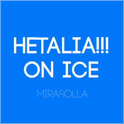 [APH+YOI] Hetalia!!! on Ice - PDF by Mirasolla
