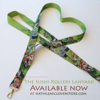 The Sushi Rollers Lanyard by The-SixthLeafClover