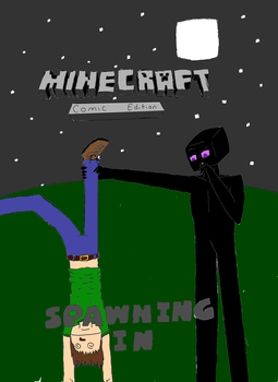 Spawning In (Cover Page) by Minecraftman101