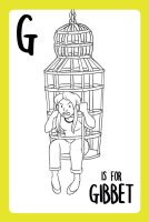 G is for Gibbet. by StressedJenny