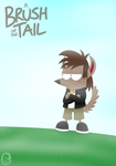 A Brush Of The Tail poster 2 by FangRat