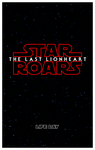 Star Roars : The Last Lionheart Teaser poster by RetroUniverseArt