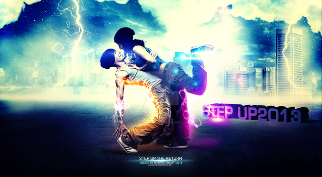 STEP UP THE RETURN 2013 by MbarekAMsoft