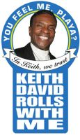 Keith David Rolls With Me by Samorai
