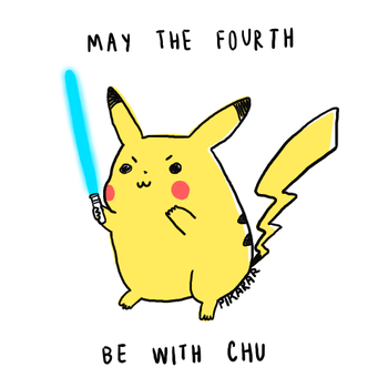 May The 4th Be With Chu by pikarar