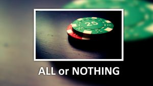 All or Nothing by Aeron-GT