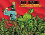 The Toxoid created by Ramsel Santos Hurtado by RSH26oct88