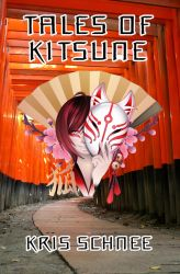 Tales of Kitsune - Cover Art by KSchnee
