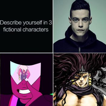 Describe Yourself With 3 Fictional Characters Meme by Taviria