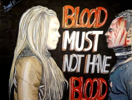 Blood Must Not Have Blood Drawing (The 100) by MrJuniorer