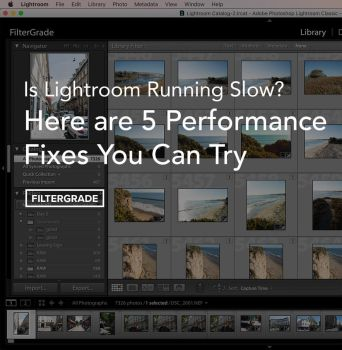 Lightroom-Slow-Speed-Performance-Tips by filtergrade