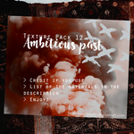 Texture Pack 13 - Ambitious Past by HollywoodParty