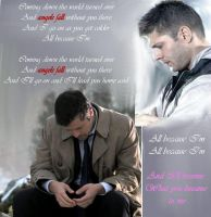 Destiel- I'll become what you became to me by jg-is-me