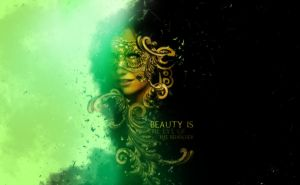 Beauty is by Piccadillyxo