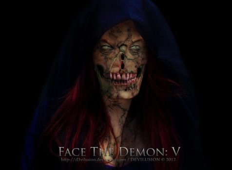 Face the Demon:V by D3vilusion