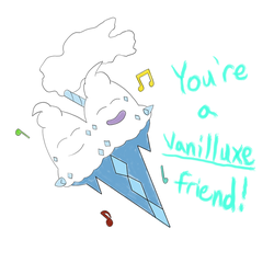 You're a Vanilluxe Friend! by jrodicon