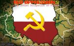 Red Oppression: The Soviet Ocupation of Poland by justinglowala66