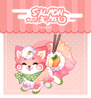 [CLOSED] Guest Soosh - Salmon Sushi Roll by Chital
