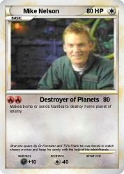 Mike Nelson Pokemon Card by strongbadfan45